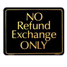 No Refund Exchange ONLY sign