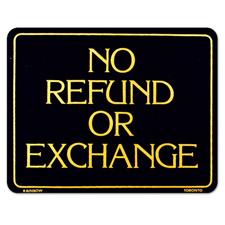 NO REFUND OR EXCHANGE Sign